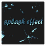 Splash effect