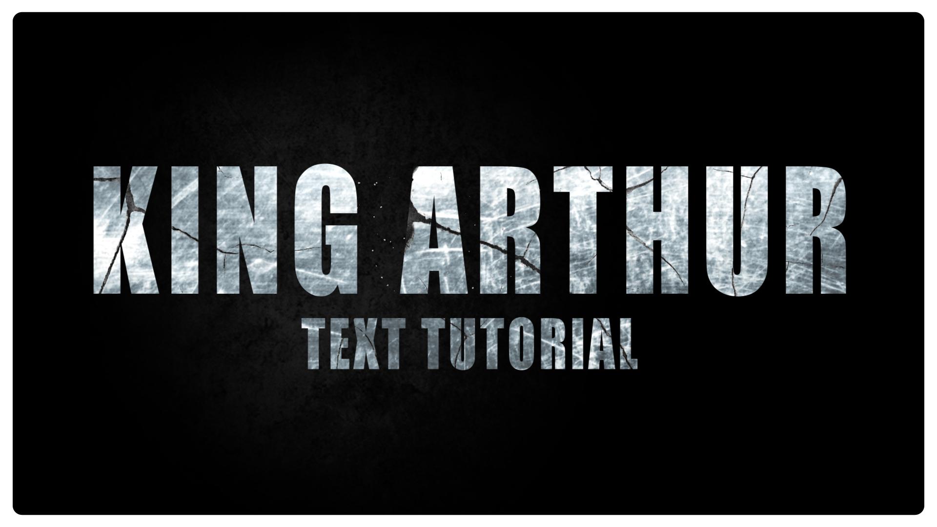 King Arthur text tutorial