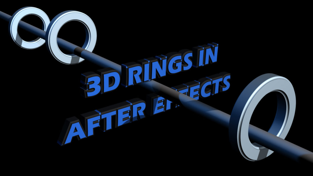 3D Rings After Effects