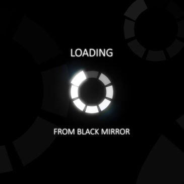 Black Mirror loading animation