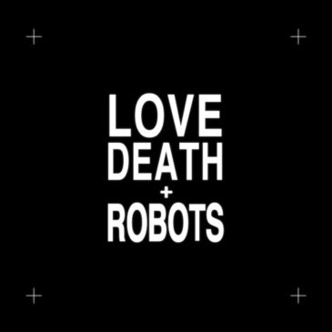 Love Death and Robots intro